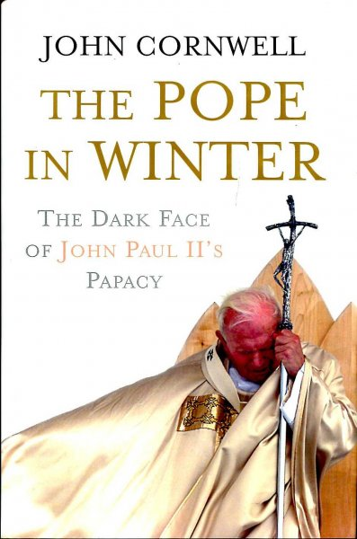Image for The Pope in Winter : The Dark Face of John Paul's Papacy
