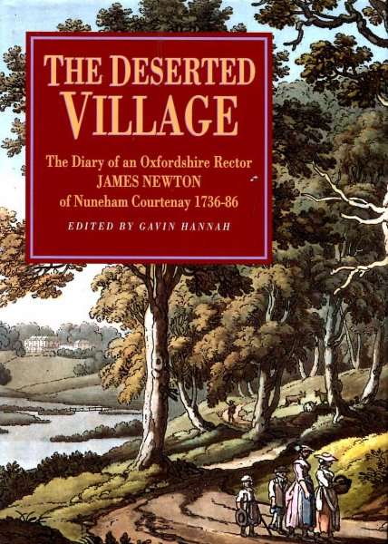 Image for The Deserted Village : The Diary of an Oxfordshire Rector - James Newton of Nuneham Courtenay 1736-86
