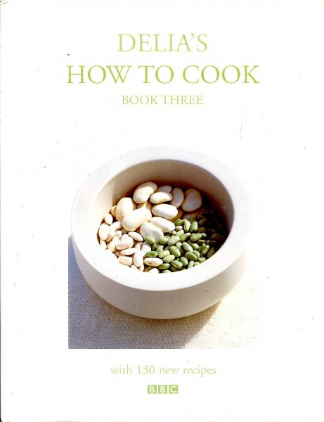 Image for Delia's How to Cook : Book Three