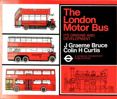 Image for The London Motor Bus : Its Origins and Development