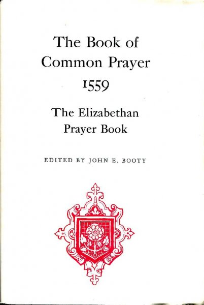 Image for The Book of Common Prayer, 1559 : The Elizabethan prayer book