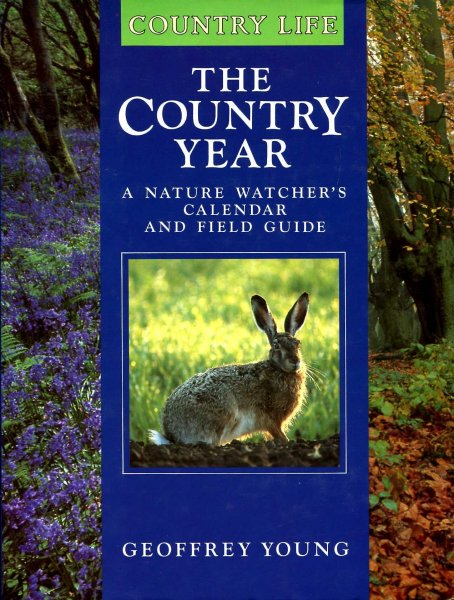 Image for The Country Year : a nature watchers calendar and field guide