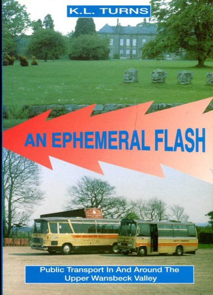 Image for Ephemeral Flash : Public Transport in and Around the Upper Wansbeck Valley