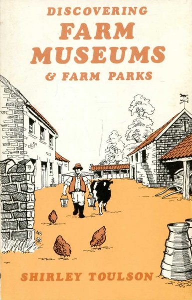 Image for Discovering Farm Museums and Farm Parks