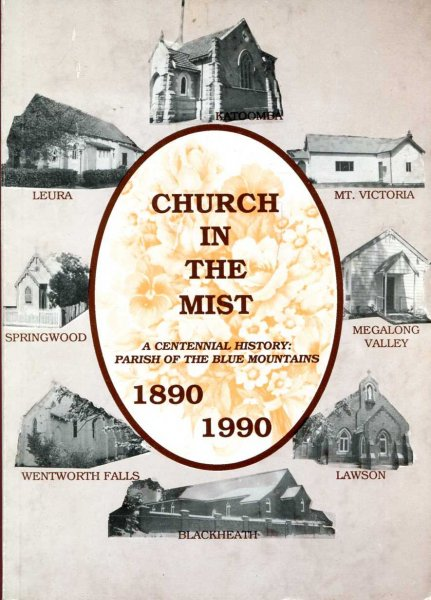 Image for Church in the Mist : A Centennial  History of the Parish of the Blue Mountains 1890 - 1990