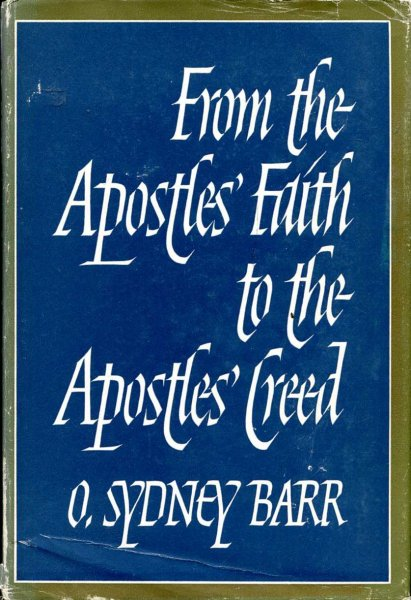 Image for From the Apostles' Faith to the Apostles' Creed