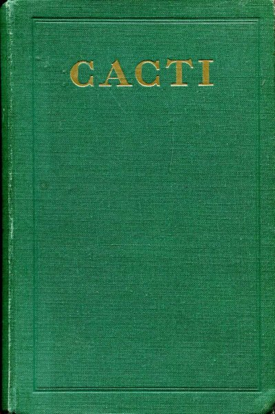 Image for Cacti : A Gardener's Handbook for Their Identification and Cultivation