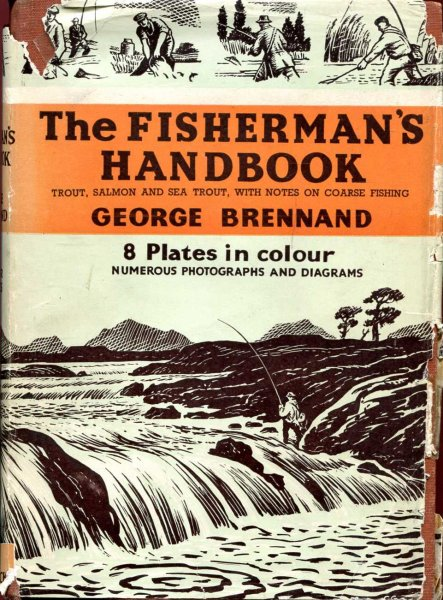 Image for The Fisherman's Handbook Trout, Salmon and Sea Trout with Notes on Coarse Fishing