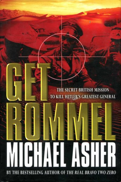 Image for Get Rommel! The Secret British Mission to Kill Hitler's Greatest General