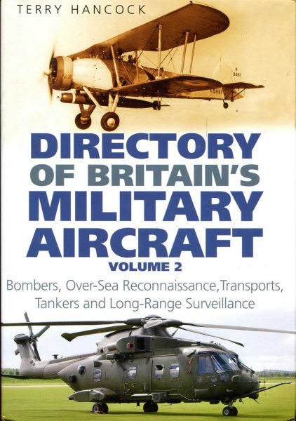 Image for Directory of Britain's Military Aircraft : Vol. 2: Bombers, Over-Sea Reconnaissance, Transports, Tankers and Long-Range