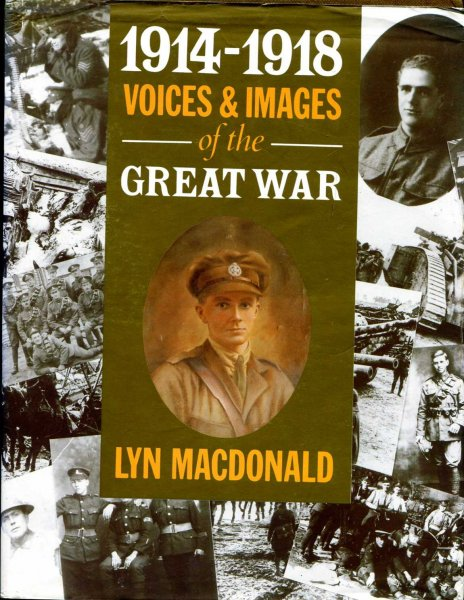 Image for 1914-1918 : Voices and Images of the Great War