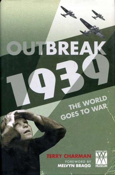 Image for Outbreak: 1939 : The World Goes to War
