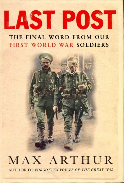 Image for Last Post - the final word from our First World War Soldiers
