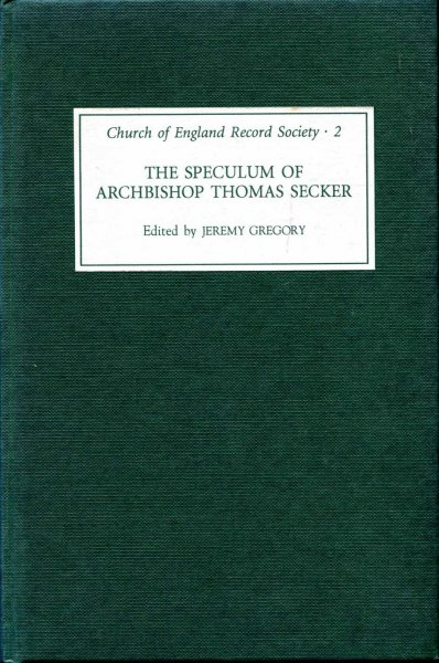 Image for The Speculum of Archbishop Thomas Secker (Church of England Record Society)