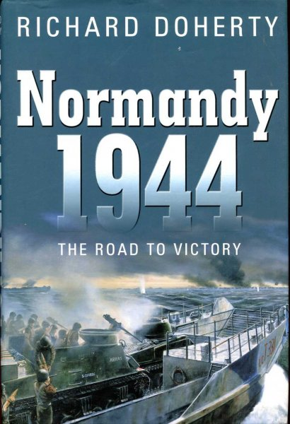 Image for Normandy 1944 : The Road to Victory