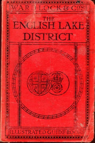 Image for A Pictorial and Descriptive Guide to the English Lake District with An Outline Guide for Pedestrians (Red Guides)