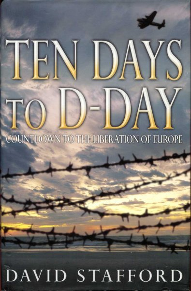 Image for Ten Days to D-Day : Countdown to the Liberation of Europe