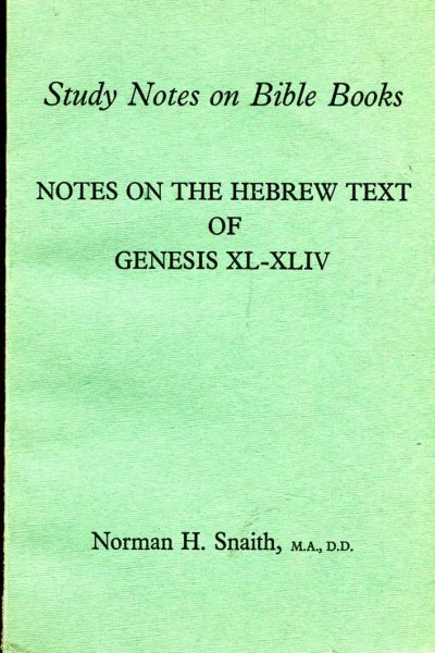 Image for Notes on the Hebrew Text of Genesis XL-XLIV