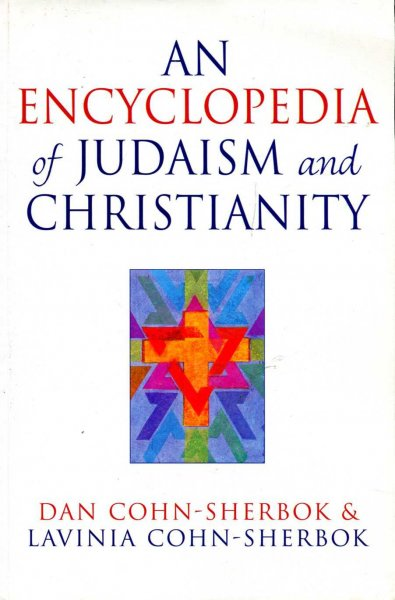 Image for An Encyclopedia of Judaism and Christianity