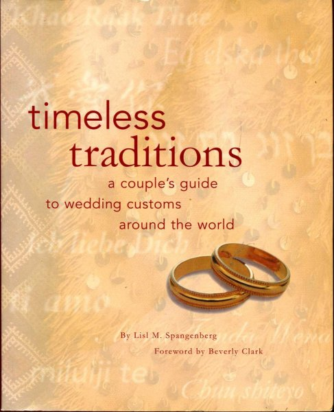 Image for Timeless Traditions: A Couple's Guide to Wedding Customs Around the World