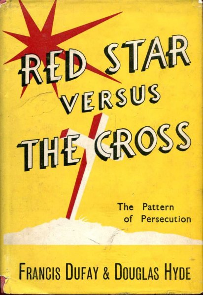 Image for Red Star versus The Cross - the pattern of persecution
