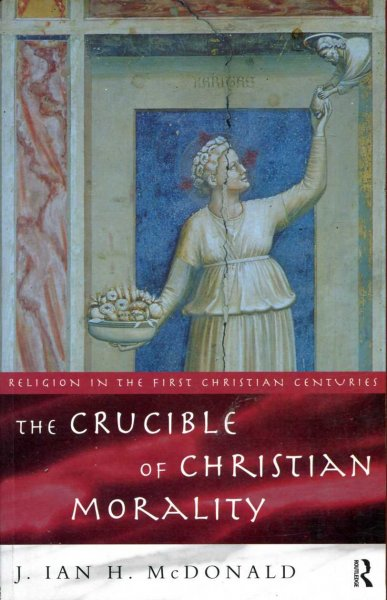 Image for The Crucible of Christian Morality