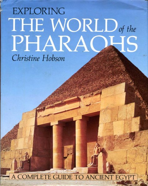 Image for Exploring the World of the Pharaohs