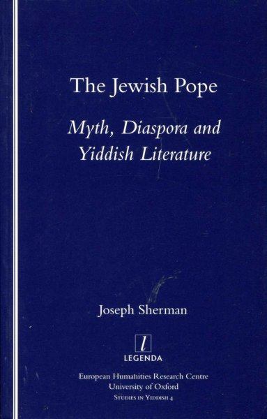 Image for The Jewish Pope : Myth, Diaspora and Yiddish Literature