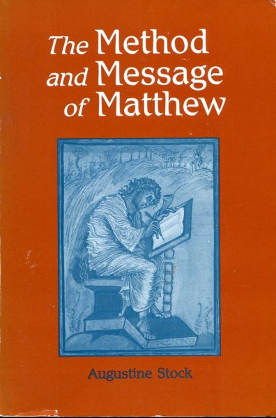 Image for The Method and Message of Matthew