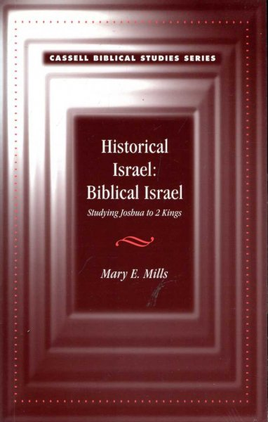 Image for Historical Israel : Biblical Israel, Studying Joshua to 2 Kings