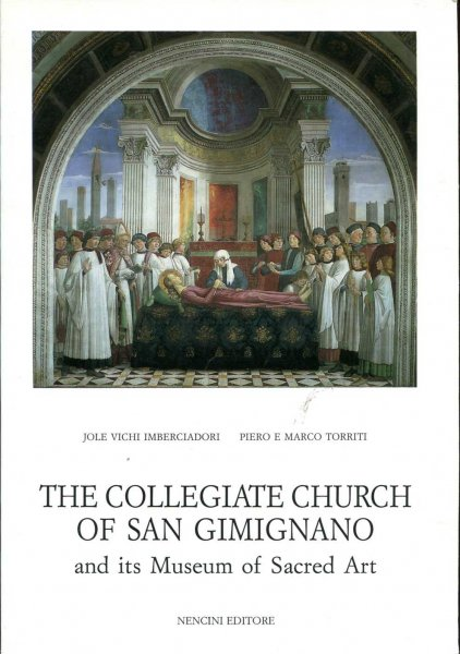 Image for The Collegiate Church of San Gimignano and its Museum of Sacred Art