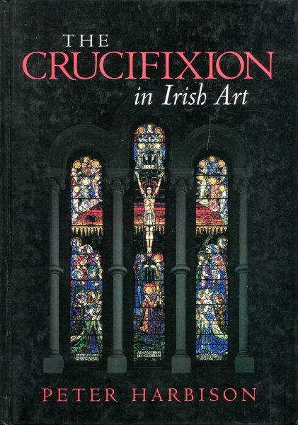 Image for The Crucifixion in Irish Art