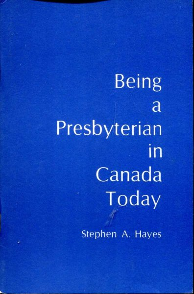 Image for Being a Presbyterian in Canada Today