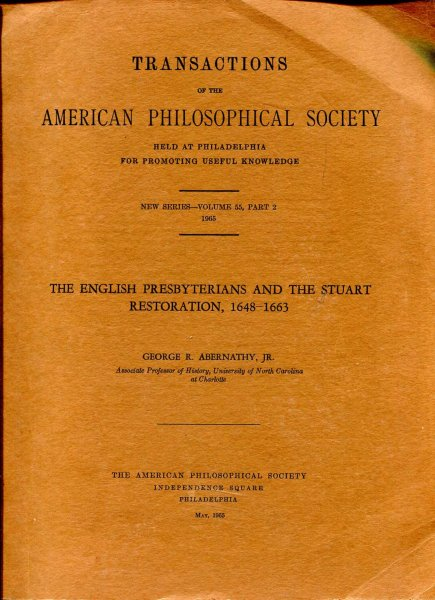 Image for The English Presbyterians and the Stuart Restoration 1648-1663 (Transactions of the American Philosophical Society)