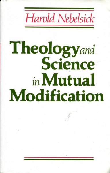 Image for Theology and Science in Mutual Modification