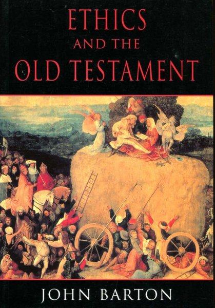 Image for Ethics and the Old Testament