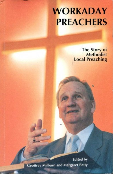 Image for Workaday Preachers : Story of Methodist Local Preachers