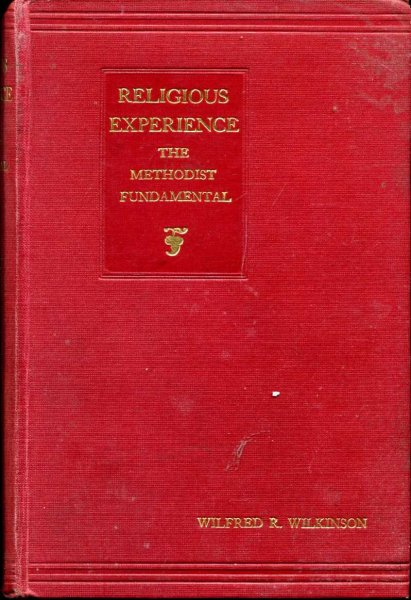 Image for Religious Experience : The Methodist Fundamental