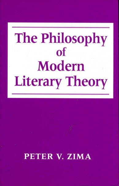 Image for The Philosophy of Modern Literary Theory