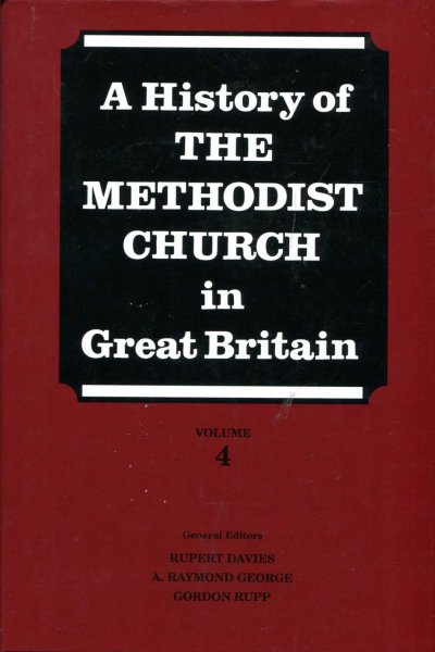 Image for A History of the Methodist Church in Great Britain, Volume 4