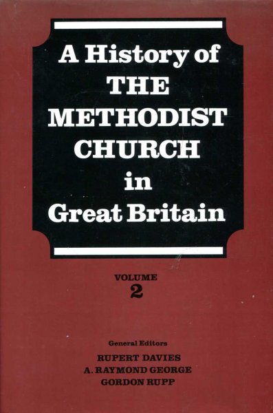 Image for History of the Methodist Church in Great Britain, Volume two (2)