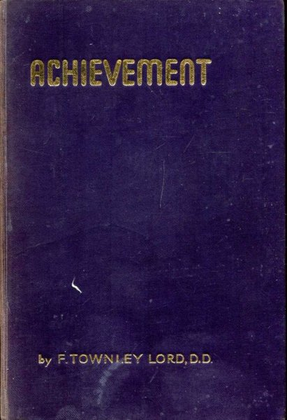 Image for Achievement - a short history of the Baptist Missionary Society 1792-1942