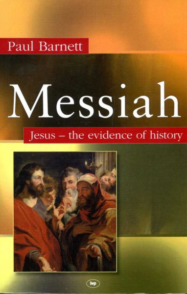 Image for Messiah : Jesus - The Evidence of History