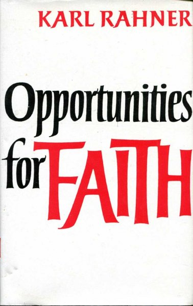 Image for Opportunities for Faith : Elements of a Modern Spirituality