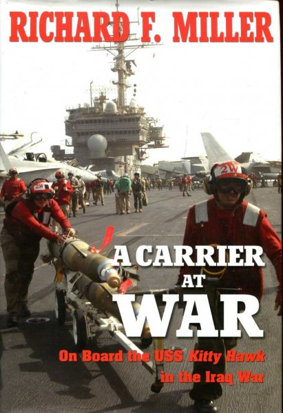 Image for A Carrier At War : On Board the USS Kitty Hawk in the Iraq War