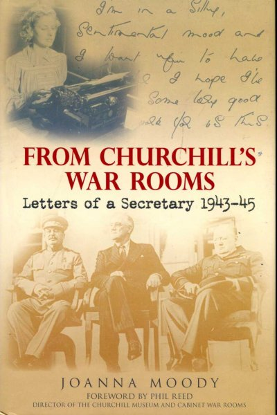Image for From Churchill's War Rooms : Letters of a Secretary 1943-45
