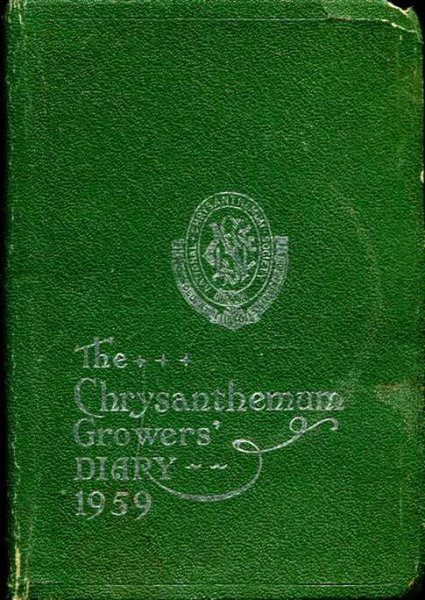 Image for The N.C.S. Chrysanthemum Growers' Diary 1959