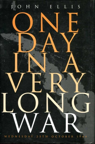 Image for One Day in a Very Long War : Wednesday 25th October 1944
