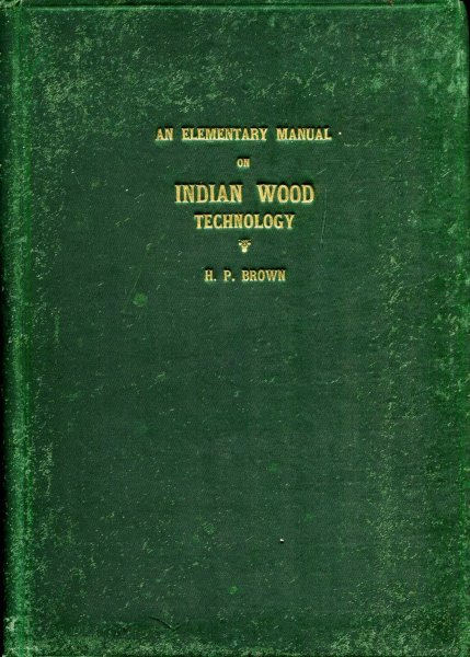 Image for An Elementary Manual on Indian Wood Technology