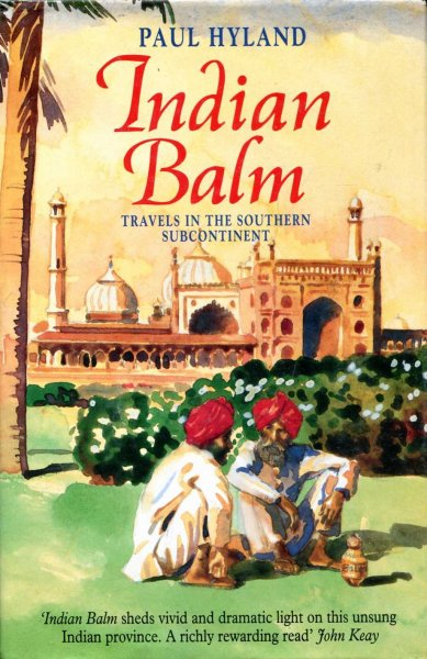 Image for Indian Balm : Travels in the Southern Subcontinent